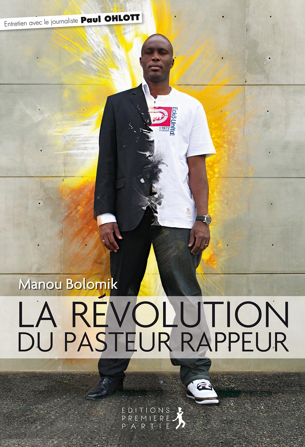 """Manou Bolomik """"La révolution du pasteur-rappeur"""""""