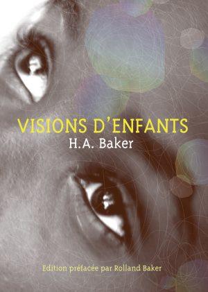 "H.A Baker ""Visions d'enfants"""