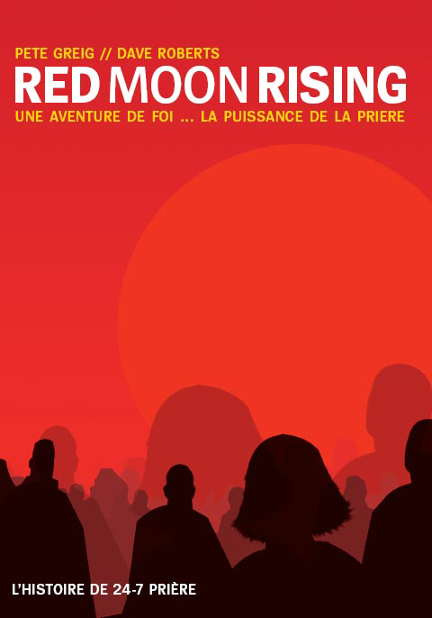 "Pete Greig - Dave Roberts ""Red Moon Rising"""